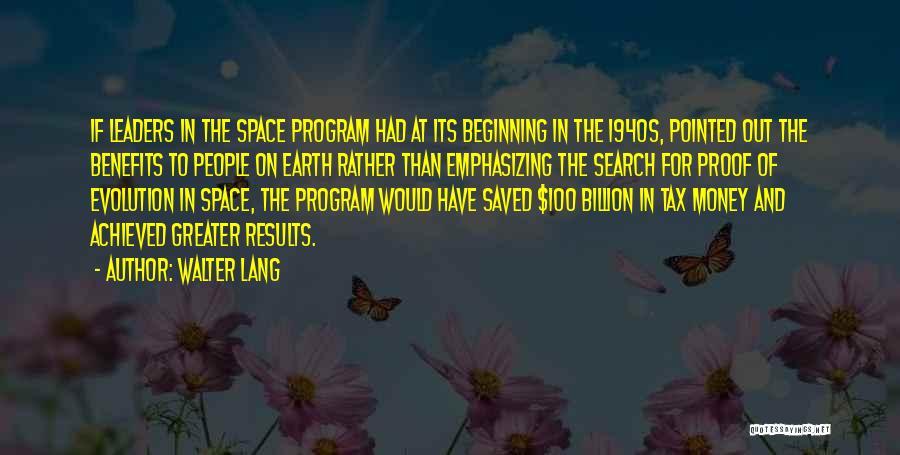 Walter Lang Quotes 1013168