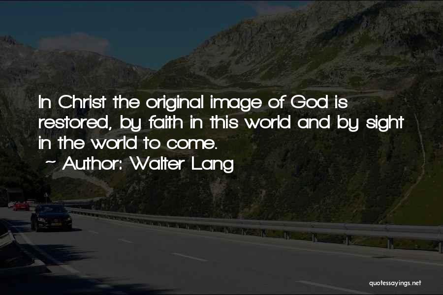Walter Lang Quotes 1094845