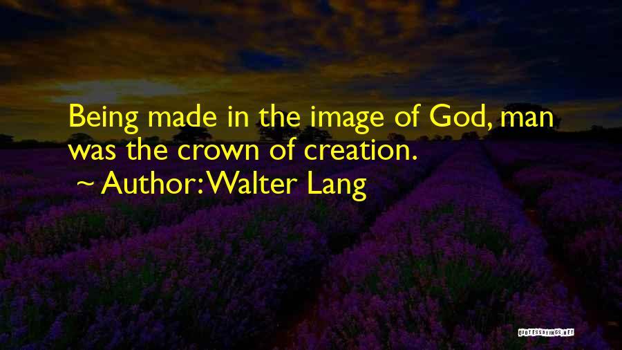 Walter Lang Quotes 1188230