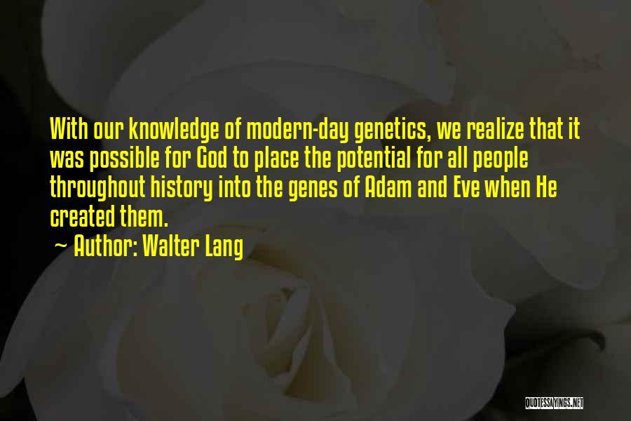 Walter Lang Quotes 1274678
