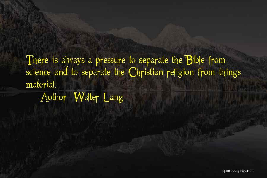Walter Lang Quotes 1662588