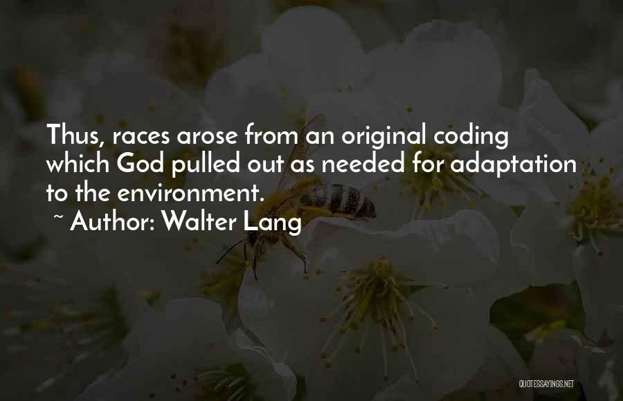 Walter Lang Quotes 1818365