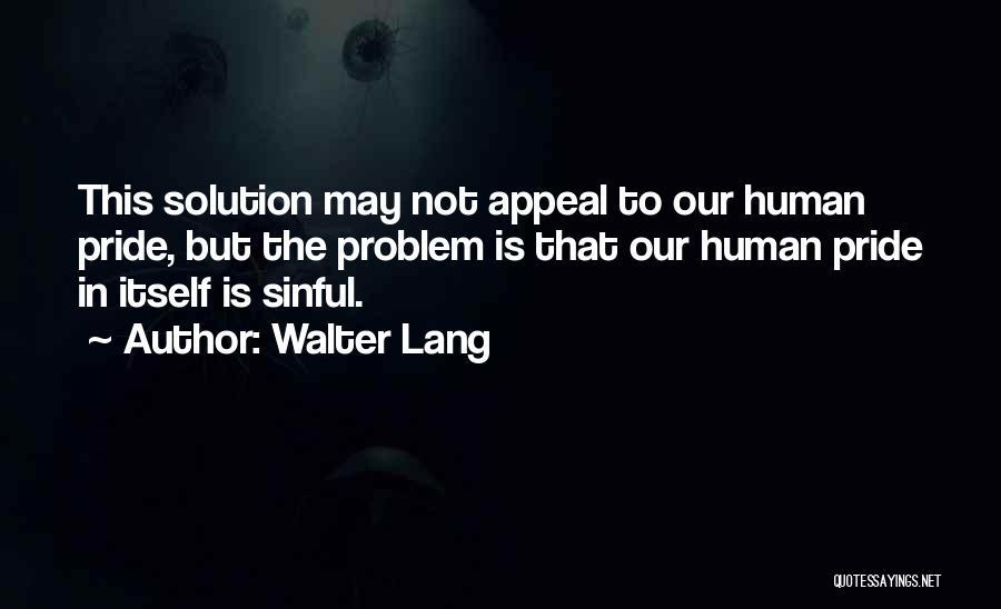 Walter Lang Quotes 1952049