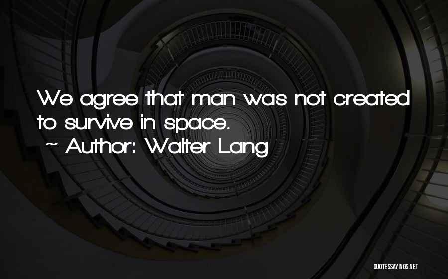 Walter Lang Quotes 2081909