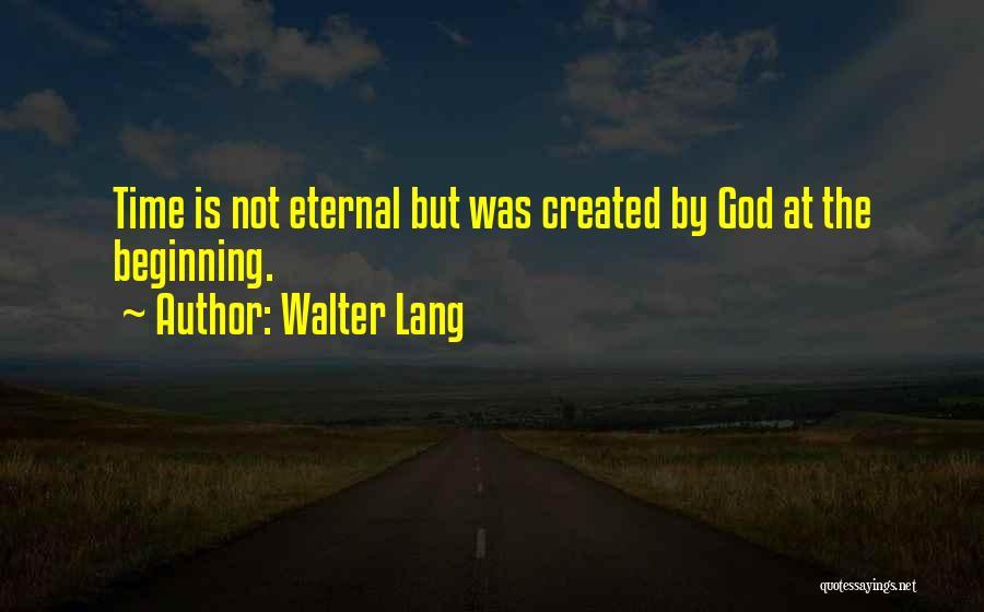 Walter Lang Quotes 214596