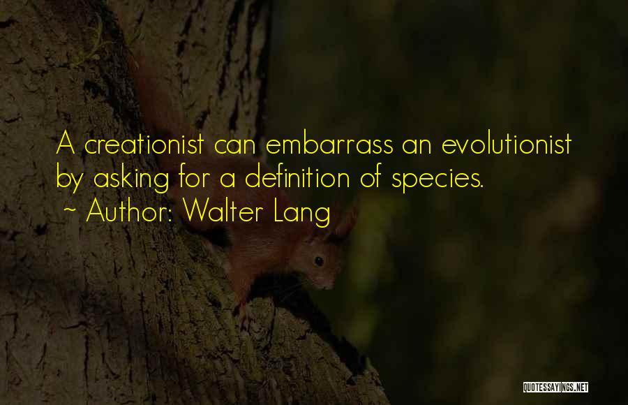 Walter Lang Quotes 2162410