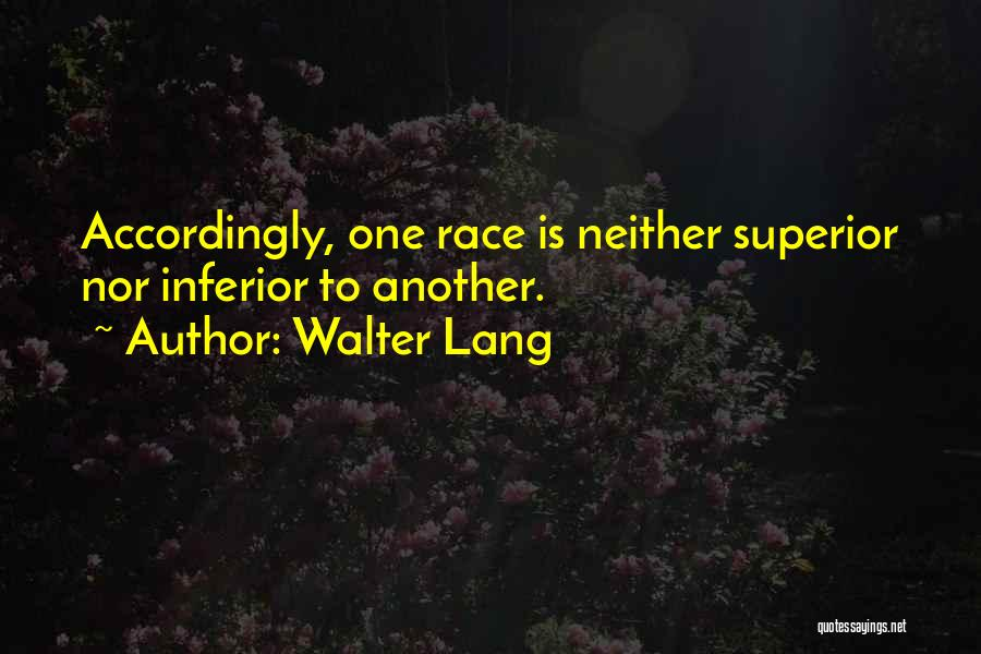 Walter Lang Quotes 245210