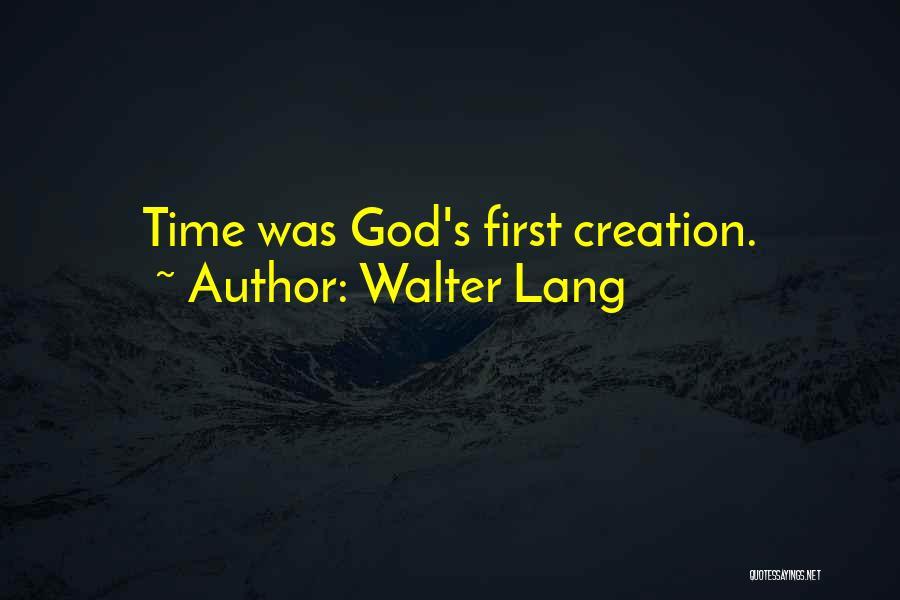Walter Lang Quotes 289264