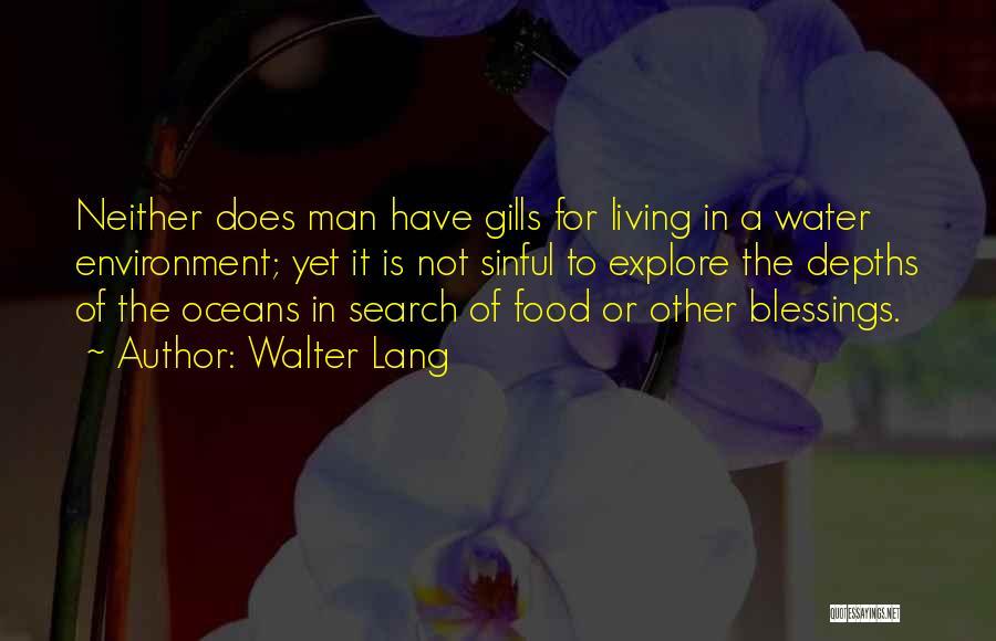 Walter Lang Quotes 346708