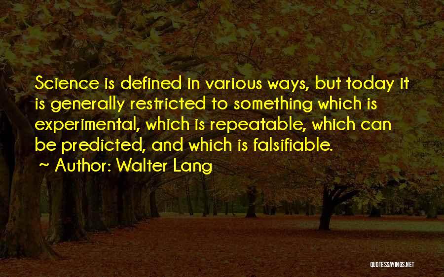 Walter Lang Quotes 482470