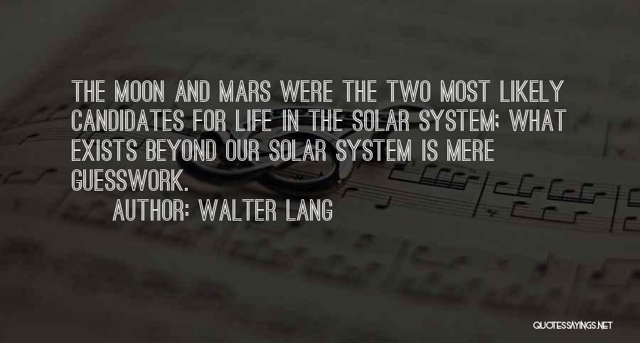 Walter Lang Quotes 539249