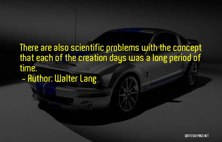 Walter Lang Quotes 593786