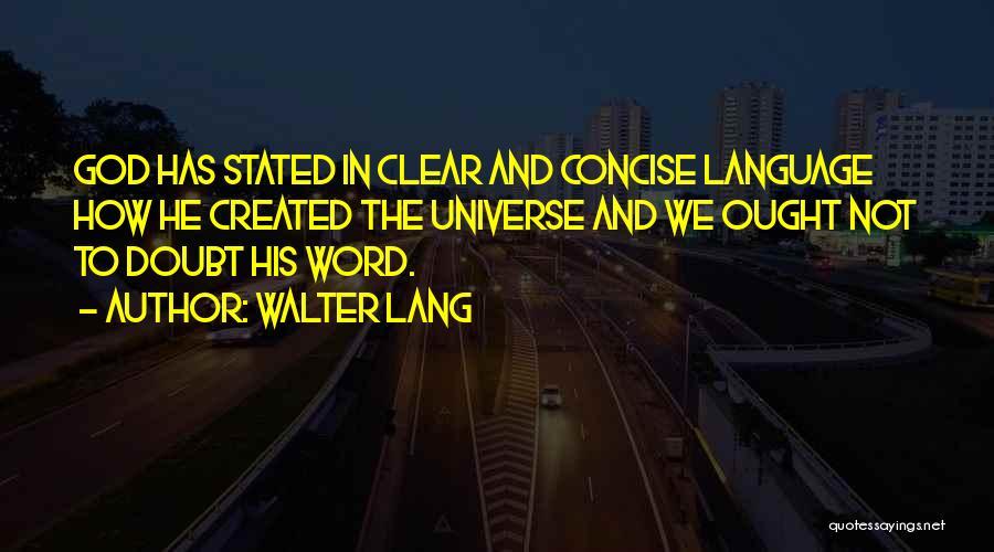 Walter Lang Quotes 718548