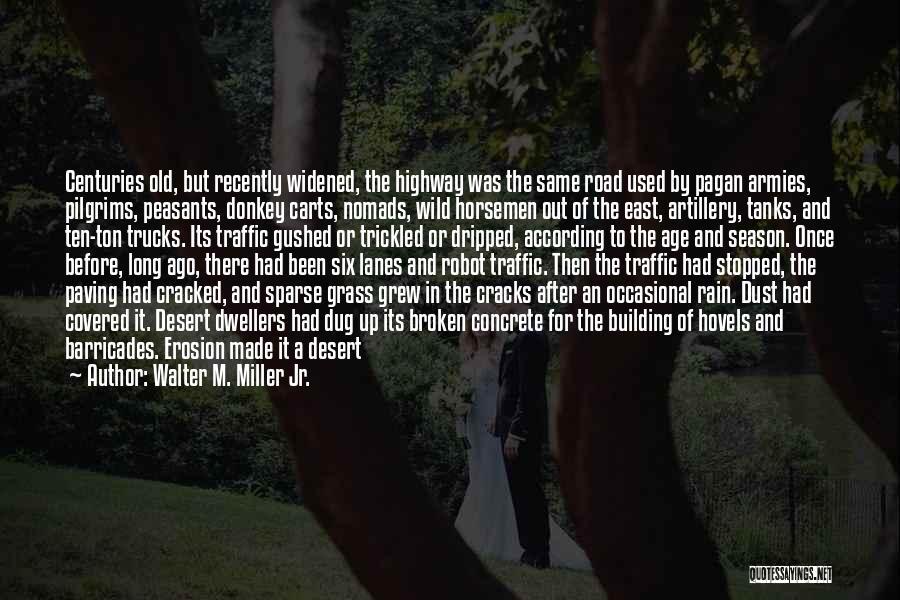 Walter M. Miller Jr. Quotes 1115900