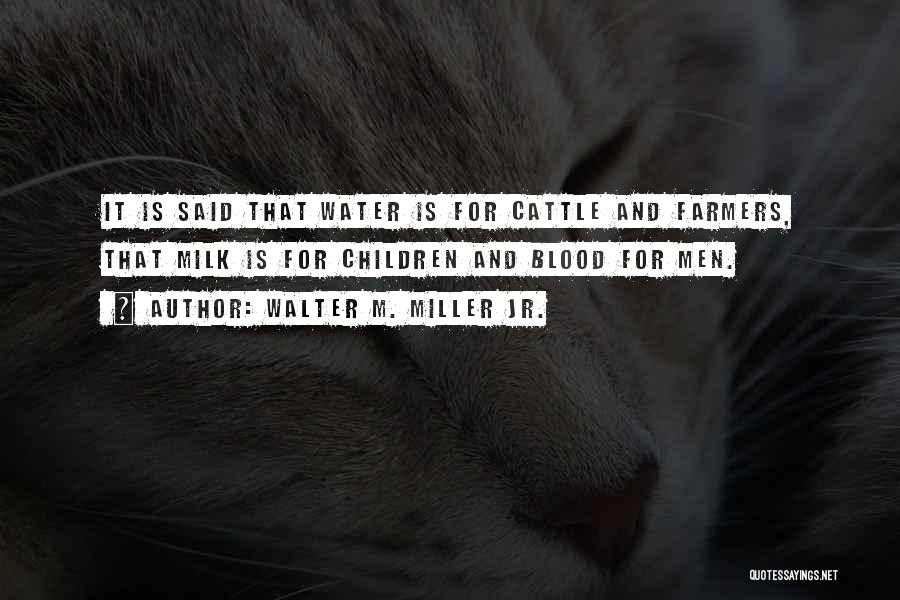 Walter M. Miller Jr. Quotes 1141692