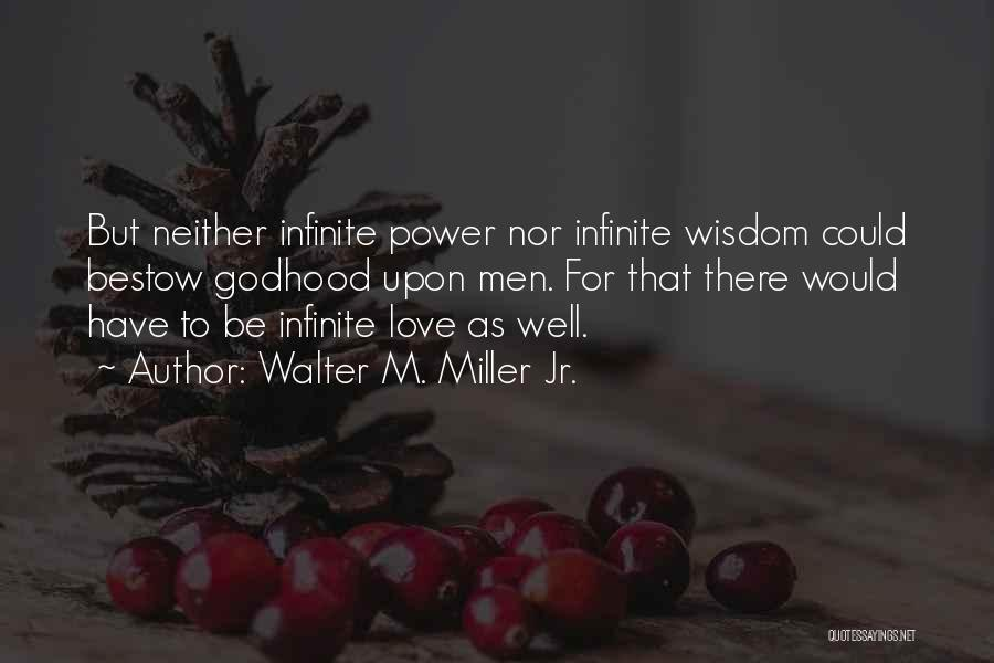 Walter M. Miller Jr. Quotes 118034