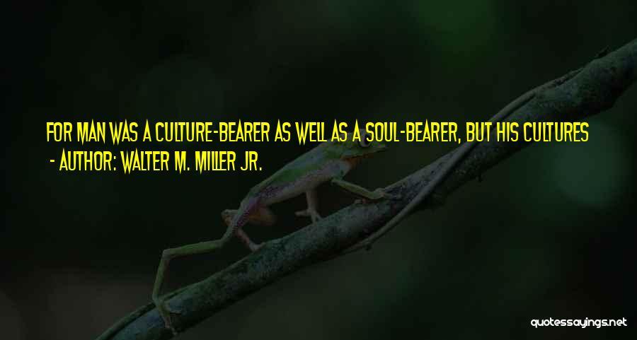 Walter M. Miller Jr. Quotes 1227955