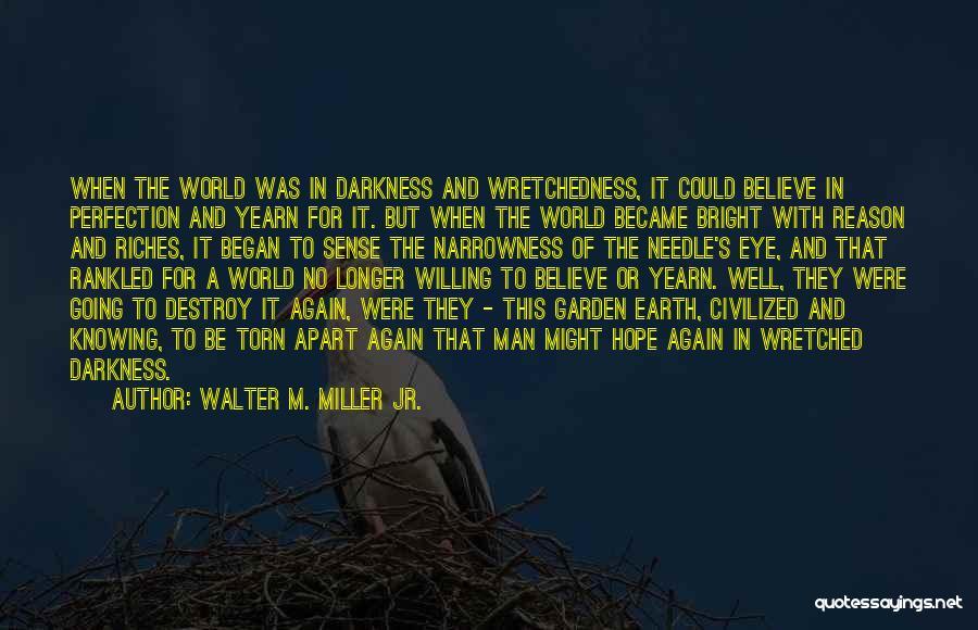 Walter M. Miller Jr. Quotes 1246549