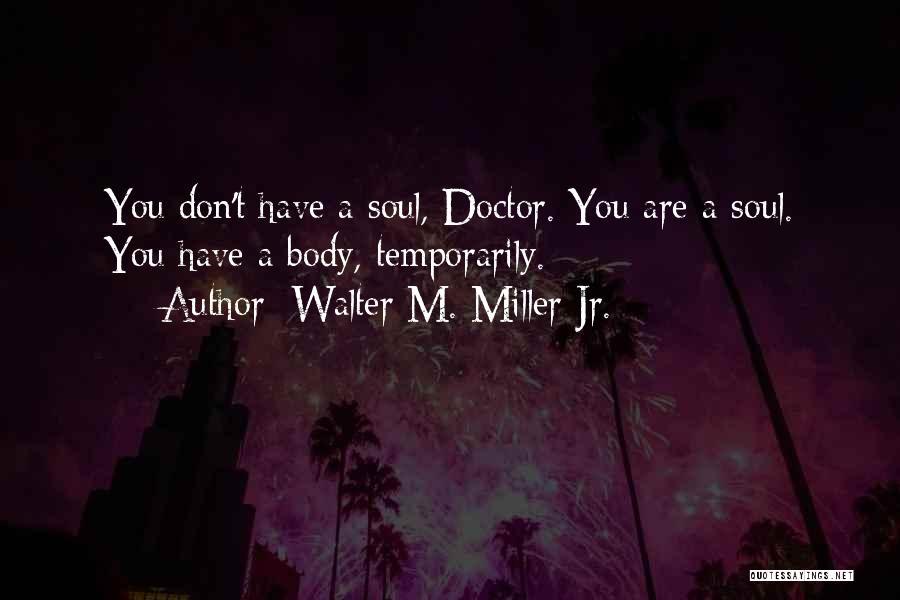 Walter M. Miller Jr. Quotes 1308280