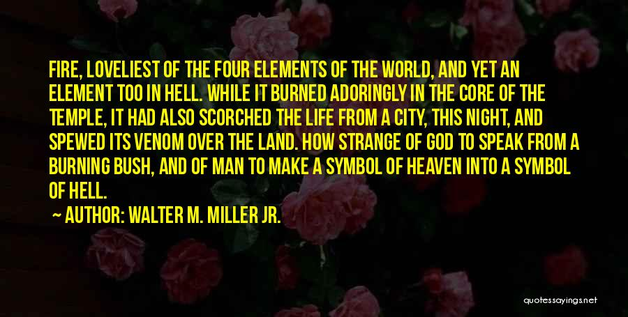 Walter M. Miller Jr. Quotes 1310759