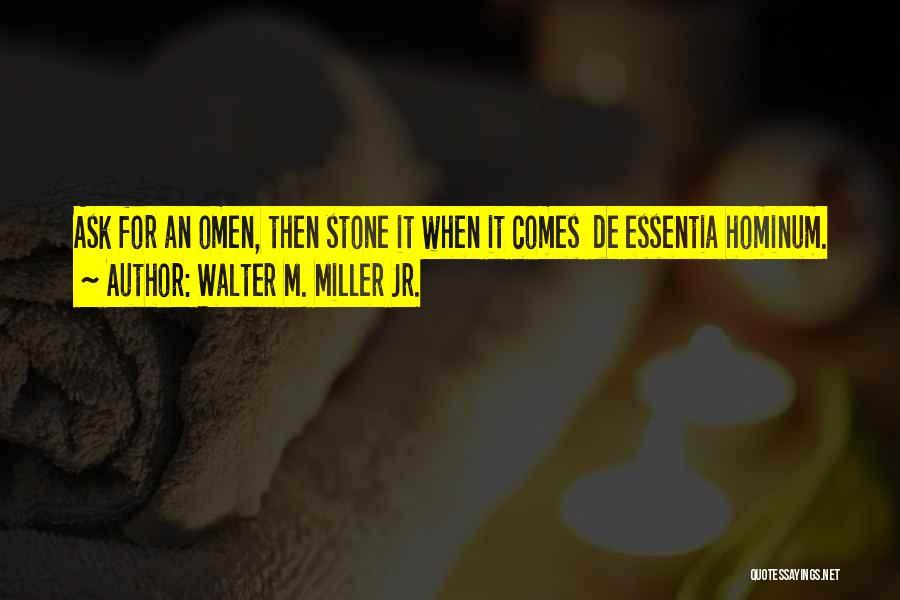 Walter M. Miller Jr. Quotes 1328867