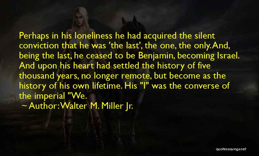 Walter M. Miller Jr. Quotes 1403351