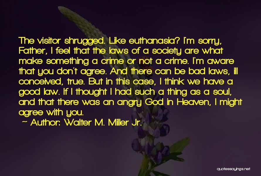 Walter M. Miller Jr. Quotes 1629973