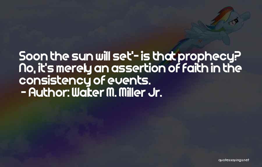 Walter M. Miller Jr. Quotes 1667496