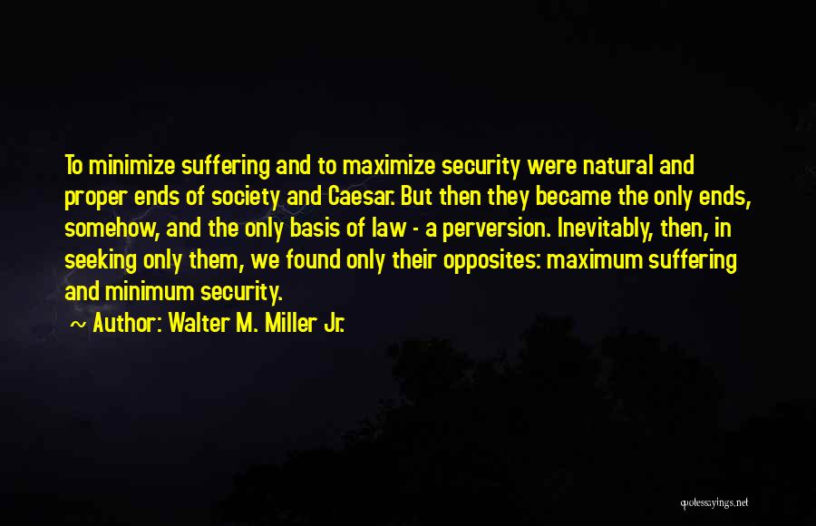 Walter M. Miller Jr. Quotes 167481
