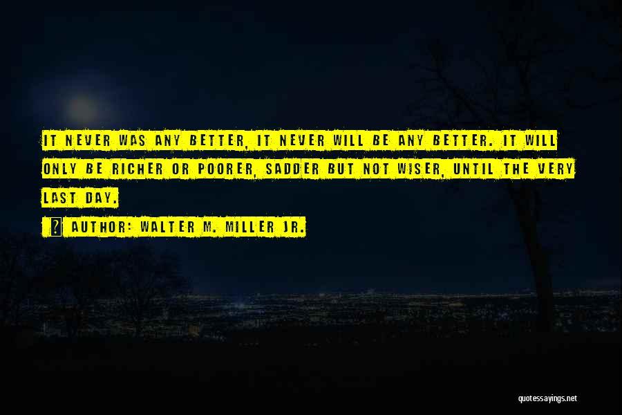 Walter M. Miller Jr. Quotes 1690867