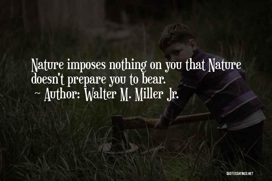 Walter M. Miller Jr. Quotes 1741610