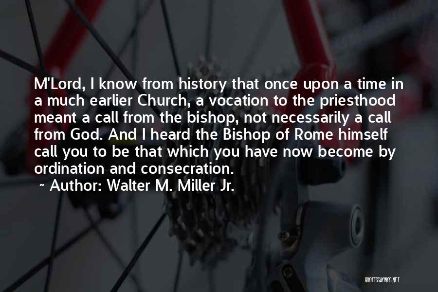 Walter M. Miller Jr. Quotes 1791638