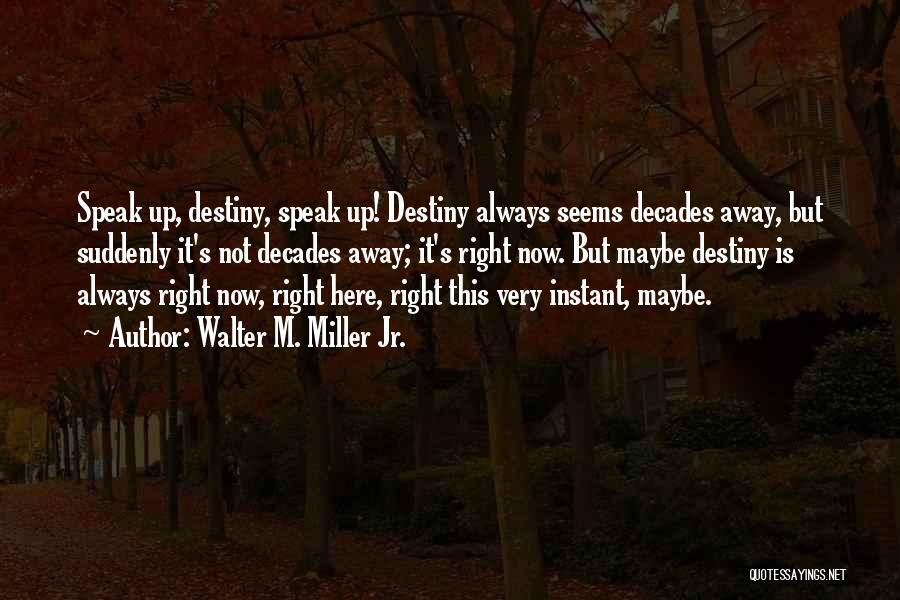 Walter M. Miller Jr. Quotes 1914684