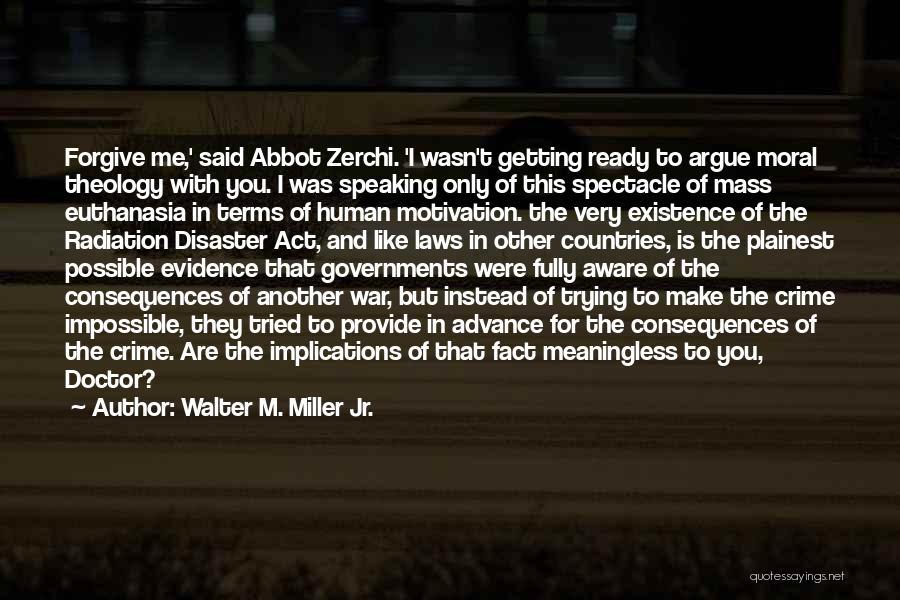 Walter M. Miller Jr. Quotes 1921966