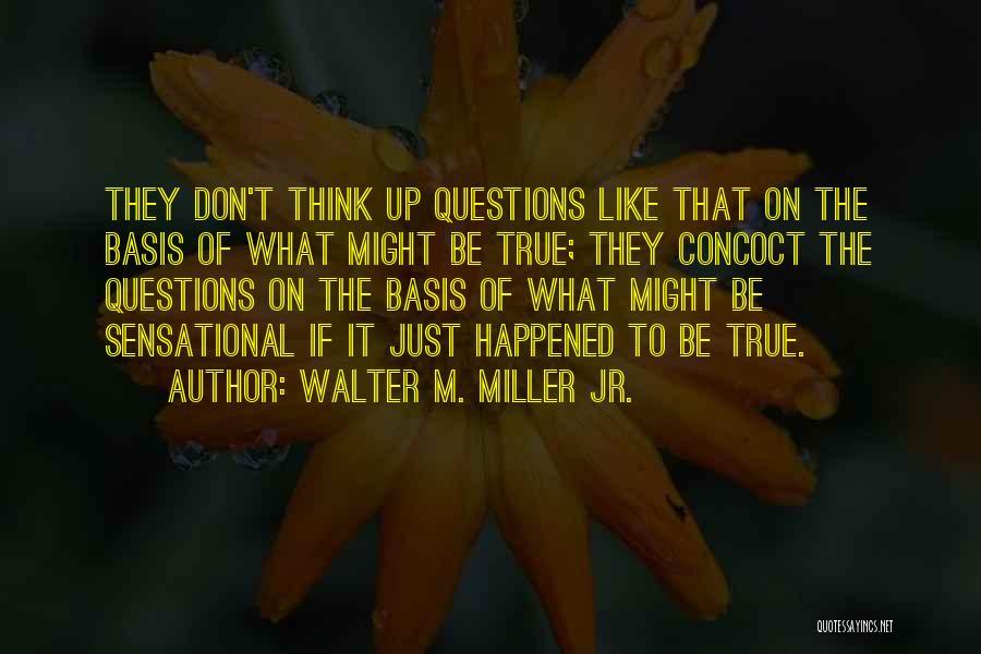 Walter M. Miller Jr. Quotes 1968717