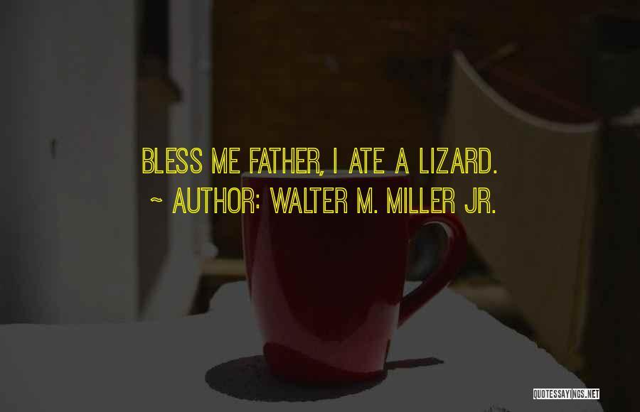 Walter M. Miller Jr. Quotes 2022839