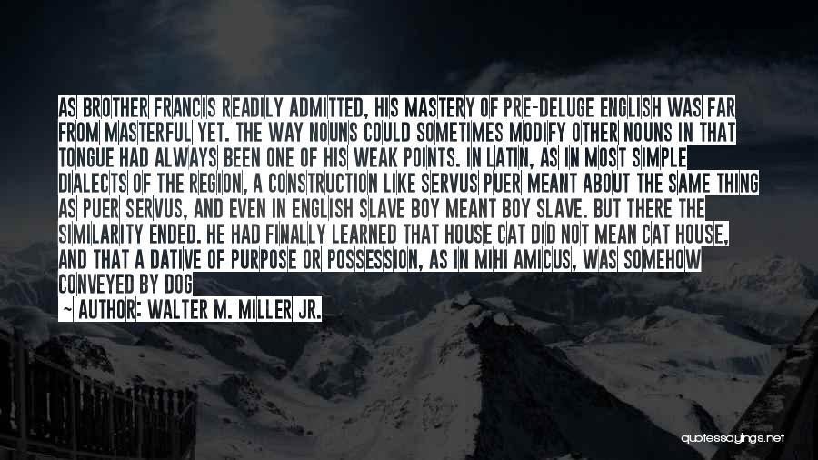 Walter M. Miller Jr. Quotes 2097226