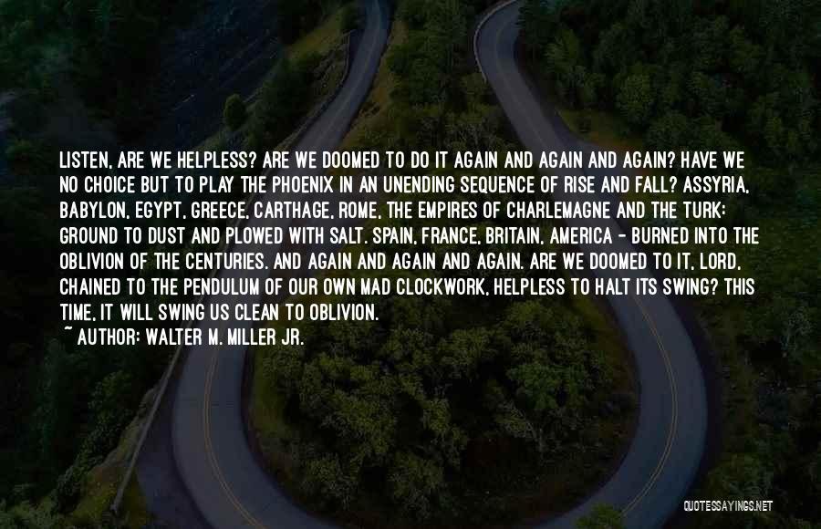Walter M. Miller Jr. Quotes 2189746