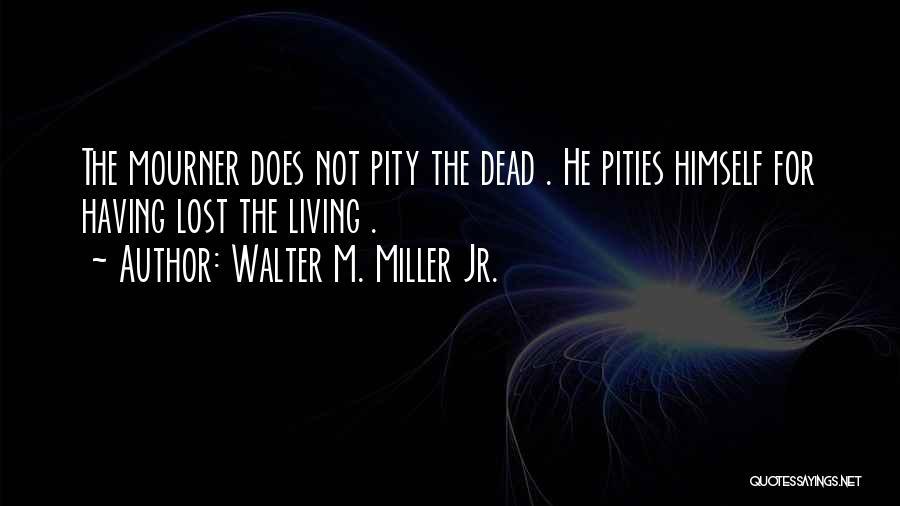 Walter M. Miller Jr. Quotes 2194490