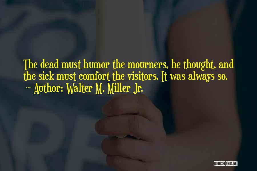 Walter M. Miller Jr. Quotes 2250583