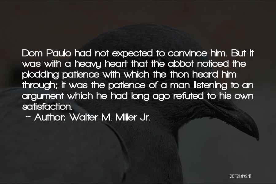 Walter M. Miller Jr. Quotes 333740