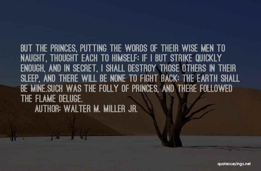 Walter M. Miller Jr. Quotes 426478