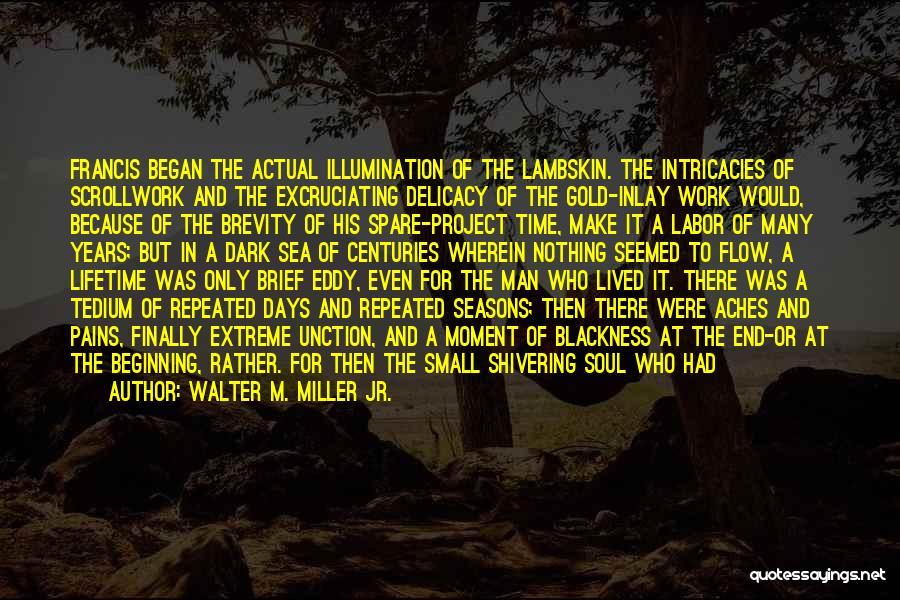 Walter M. Miller Jr. Quotes 489237