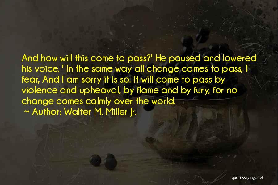 Walter M. Miller Jr. Quotes 492489