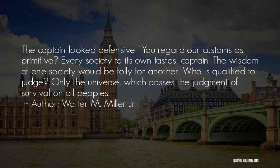 Walter M. Miller Jr. Quotes 666858