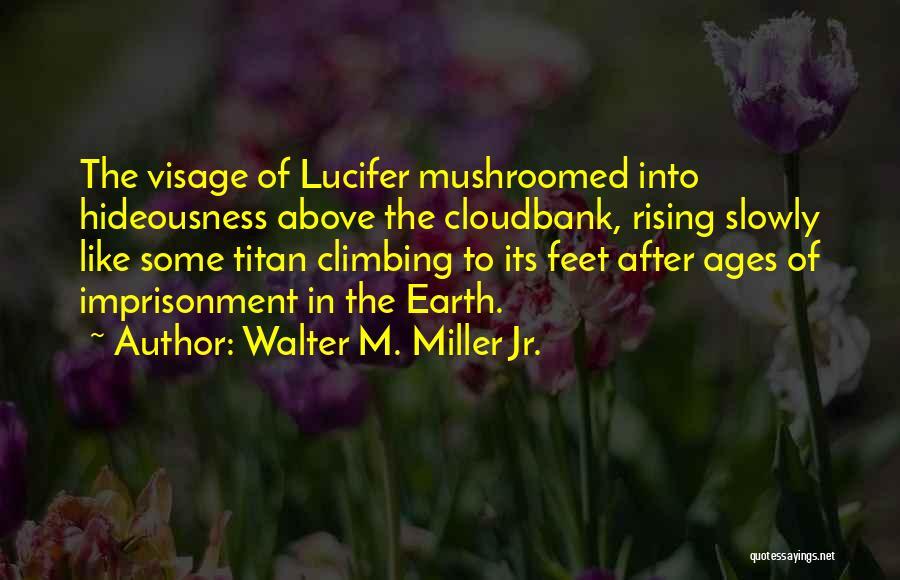 Walter M. Miller Jr. Quotes 667579