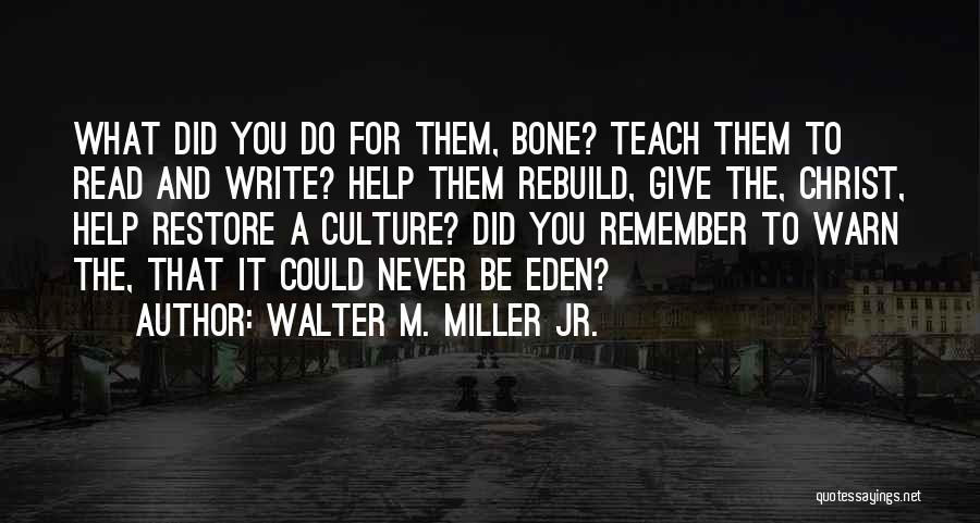 Walter M. Miller Jr. Quotes 843906