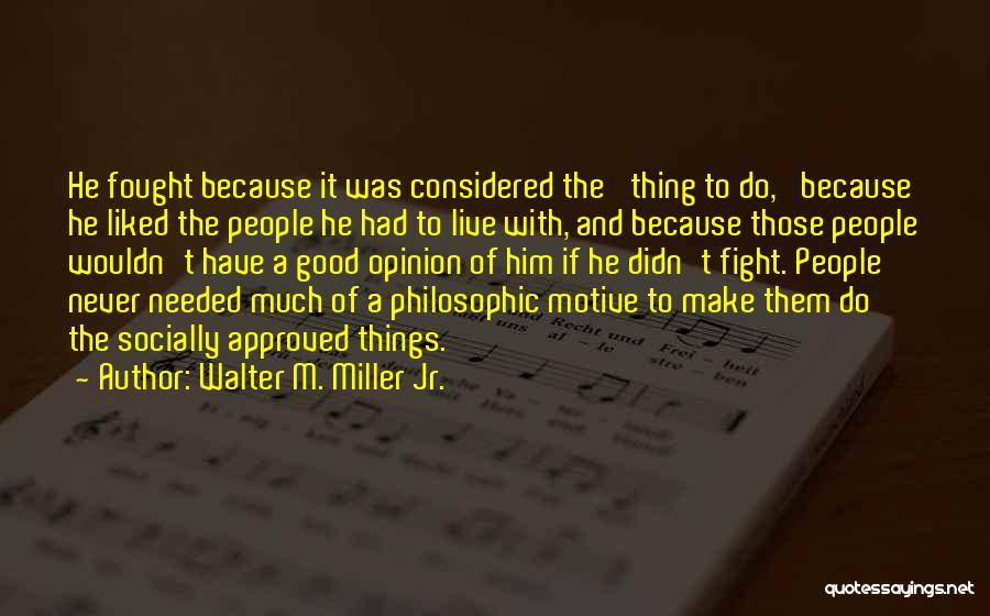 Walter M. Miller Jr. Quotes 923199