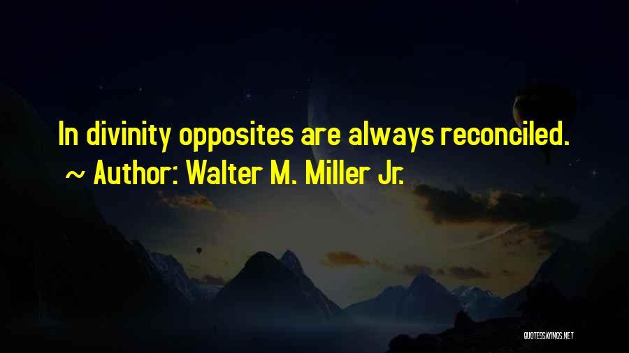 Walter M. Miller Jr. Quotes 932283