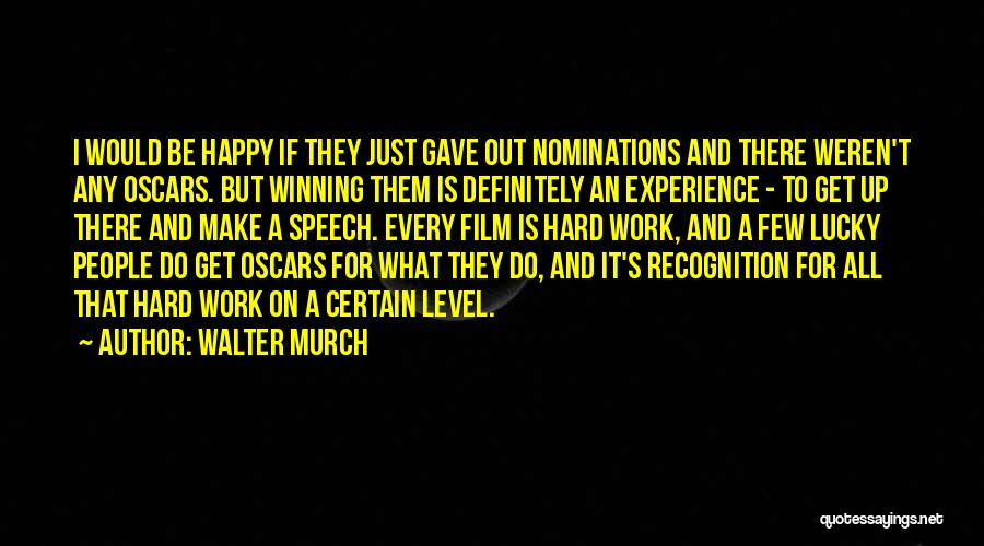 Walter Murch Quotes 1174156